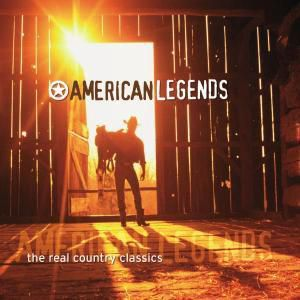 American Legends-The Real Country Classics, Diverse Interpreten