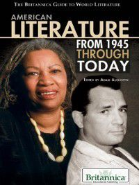 American Literature from 1945 Through Today, Britannica Educational Publishing