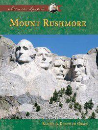 American Moments Set 3: Mount Rushmore, Rachel A. Koestler-Grack