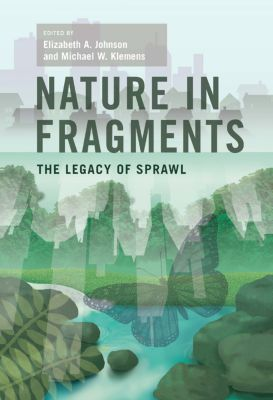 American Museum of Natural History, Center for Biodiversity Conservation, Series on Biodiversity: Nature in Fragments