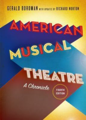 American Musical Theatre, Gerald Bordman