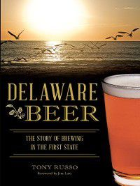 American Palate: Delaware Beer, Tony Russo