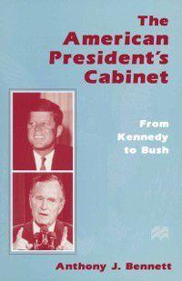 American President's Cabinet, Anthony J. Bennett