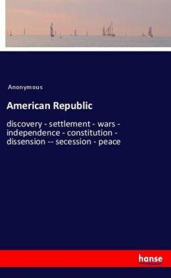 American Republic, Anonymous
