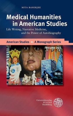 American Studies - A Monograph Series: Medical Humanities in American Studies, Mita Banerjee