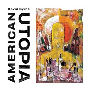 American Utopia, David Byrne