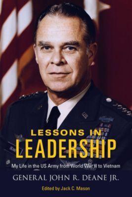American Warriors Series: Lessons in Leadership, John R. Deane