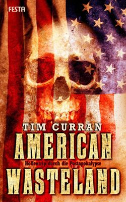 American Wasteland, Tim Curran