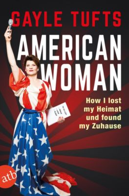 American Woman, Gayle Tufts