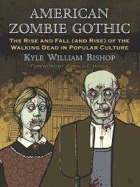American Zombie Gothic, Kyle William Bishop