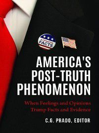 America's Post-Truth Phenomenon