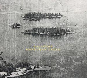 Ameriikan Laulu, Aallotar