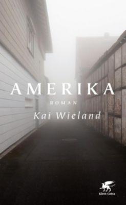 Amerika, Kai Wieland