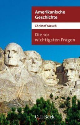 Amerikanische Geschichte, Christof Mauch