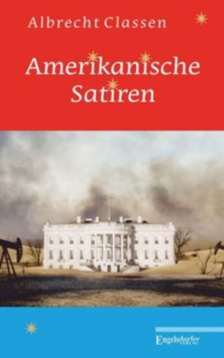 Amerikanische Satiren - Albrecht Classen |