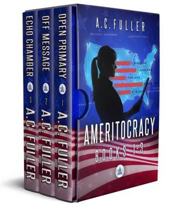 Ameritocracy Books 1-3, A.C. Fuller