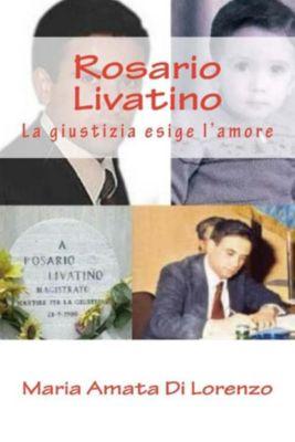 Amici dello Spirito: Rosario Livatino, Maria Amata Di Lorenzo