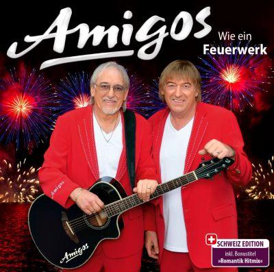 Amigos - Wie ein Feuerwerk (CH Version)