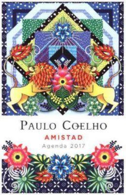Amistad, Agenda 2017, Paulo Coelho