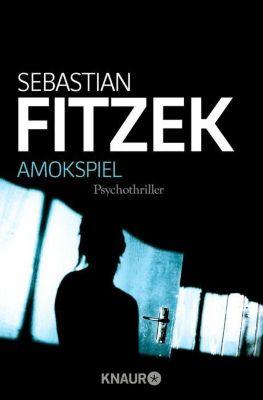 Amokspiel - Sebastian Fitzek |