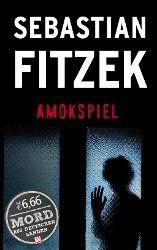 Amokspiel, Sebastian Fitzek