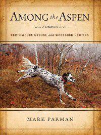 Among the Aspen, Mark Parman