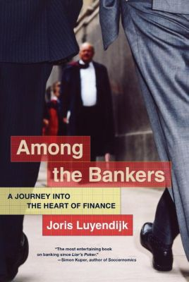 Among the Bankers, Joris Luyendijk