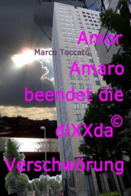 Amor Amaro beendet die diXXda© Verschwörung, Marco Toccato