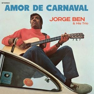 Amor De Carnaval, Ben & His Trio Jorge