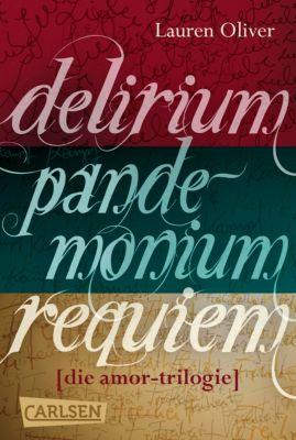 Amor-Trilogie: Delirium – Pandemonium – Requiem: Die Amor-Trilogie als E-Box!, Lauren Oliver