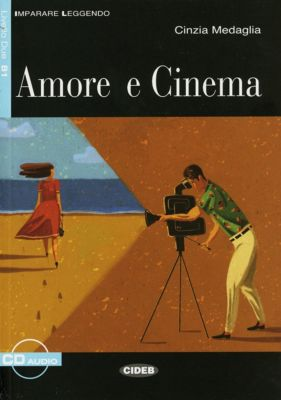 Amore e cinema, m. Audio-CD, Cinzia Medaglia