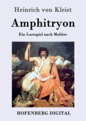 Amphitryon, Heinrich von Kleist