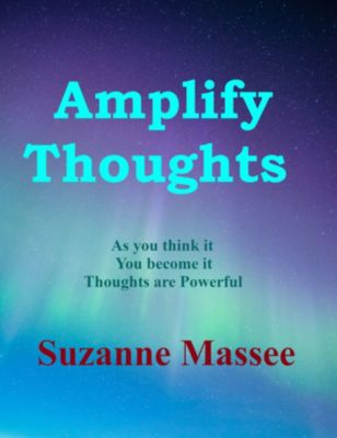 Amplify Thoughts, Suzanne Massee