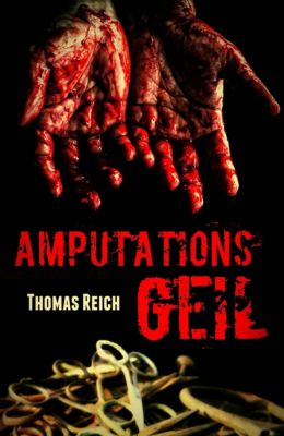 Amputationsgeil, Thomas Reich