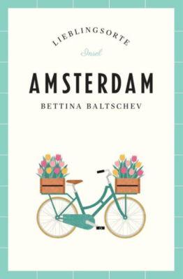 Amsterdam - Lieblingsorte - Bettina Baltschev  