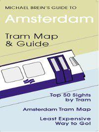 Amsterdam Travel Guide, Michael Brein
