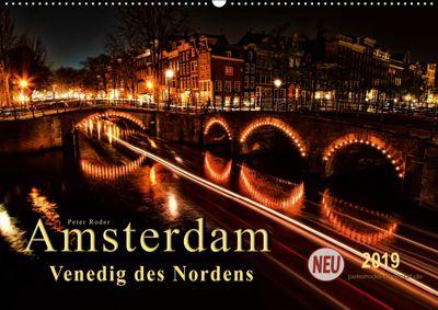 Amsterdam - Venedig des Nordens (Wandkalender 2019 DIN A2 quer), Peter Roder