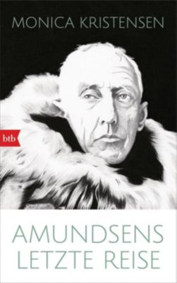 Amundsens letzte Reise - Monica Kristensen |