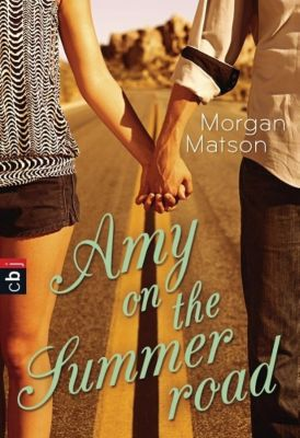 Amy on the summer road - Morgan Matson |