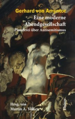 Amyntor, G: Eine moderne Abendgesellschaft - Gerhard von Amyntor pdf epub