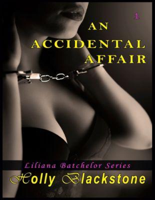 An Accidental Affair, Holly Blackstone