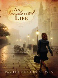 An Accidental Life, Pamela Binnings Ewen