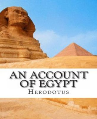 An Account of Egypt, By Herodotus