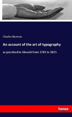 An account of the art of typography, Charles Burman