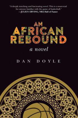 An African Rebound, Dan Doyle