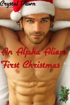 An Alpha Alien's First Christmas, Crystal Dawn