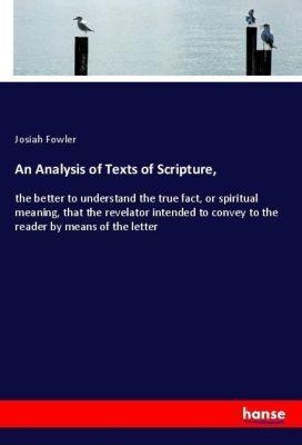 An Analysis of Texts of Scripture,, Josiah Fowler