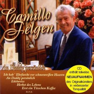 An Daddy Persönlich (Enthält Re-Recordings), Camillo Felgen