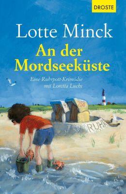 An der Mordseeküste - Lotte Minck  