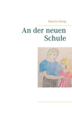 An der neuen Schule, Maurice Herzig